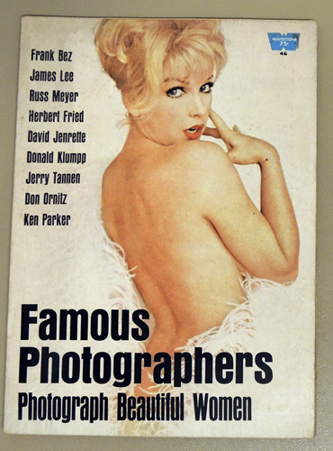 Image for No.46: Famous Photographers Photograph Beautiful Women. Frank Bez, James Lee, Russ Meyer, Herbert Fried, David Jenrette, Donald Klumpp, Jerry Tannen, Don Ornitz, Ken Parker.