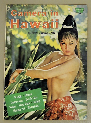 Image for No.42: Camera in Hawaii: Waikiki, Glamour, Underwater, Beach Girls, Nudes, After Dark, Surfing, Melting Pot, Waterfalls