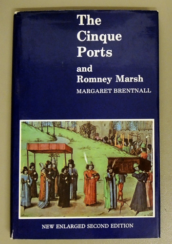 Image for The Cinque Ports and Romney Marsh. New Enlarged Second Edition. Signed Copy.
