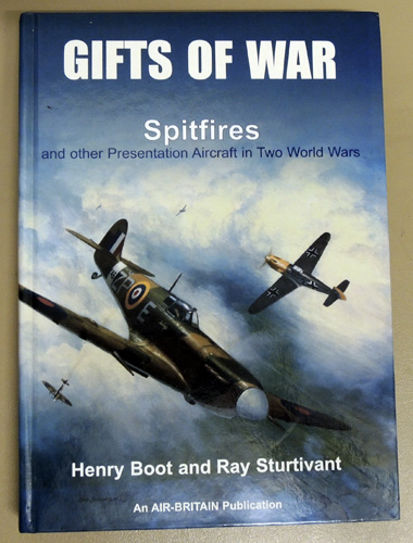 Image for Gifts of War: Spitfires and Other Presentation Aircraft in Two World Wars