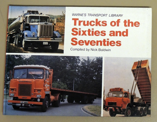 Image for Trucks of the Sixties (60s) And Seventies (70s) (Warne's Transport Library)