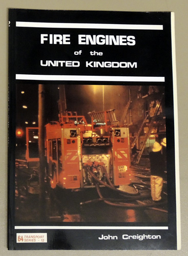 Image for 64 Transport Series No.12: Fire Engines of the United Kingdom