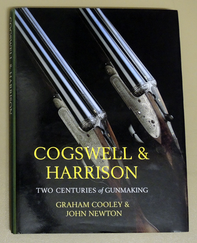 Image for Cogswell and Harrison: Two Centuries of Gunmaking