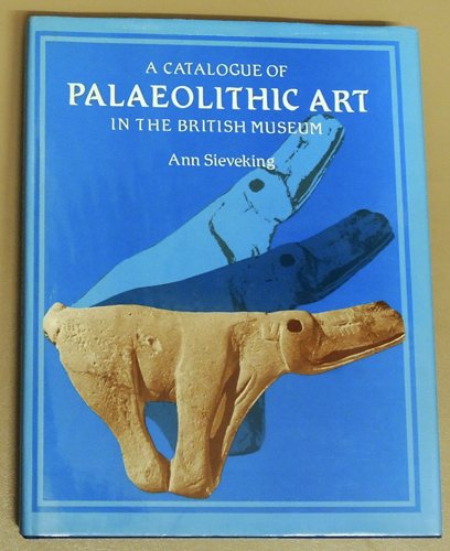 Image for A Catalogue of Palaeolithic Art in the British Museum