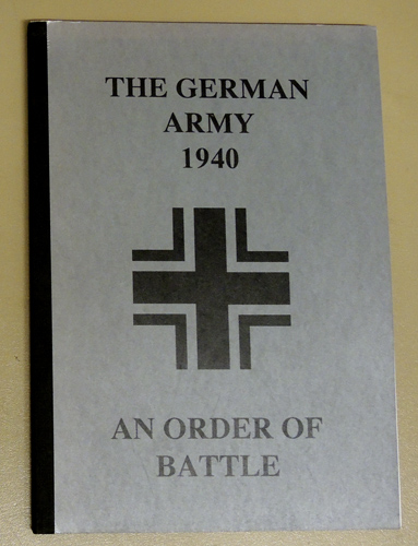 The German Army, 1940: An Order of Battle