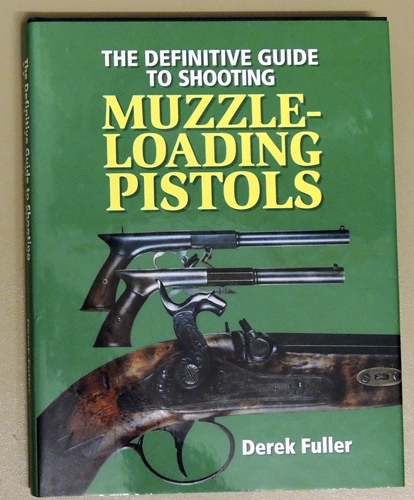 Image for The Definitive Guide to Shooting Muzzle-loading Pistols