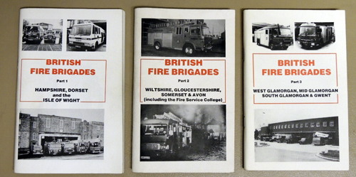 British Fire Brigades. Part 1: Hampshire, Dorset and the Isle of Wight; Part 2: Wiltshire, Gloucestershire, Somerset & Avon (including the Fire Service College); Part 3: West Glamorgan, Mid Glamorgan, South Glamorgan & Gwent