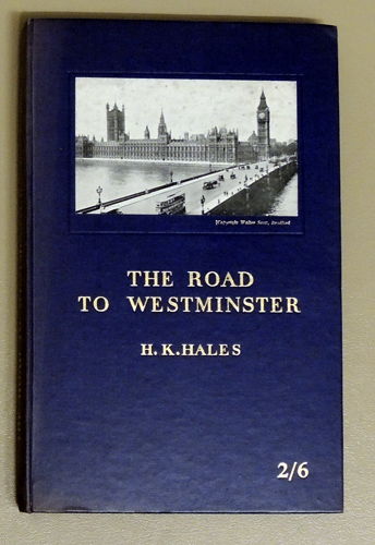 Image for The Road to Westminster and My Impressions of Parliament