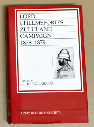 Image for Publications of the Army Records Society Volume 10: Lord Chelmsford's Zululand Campaign 1878 - 1879