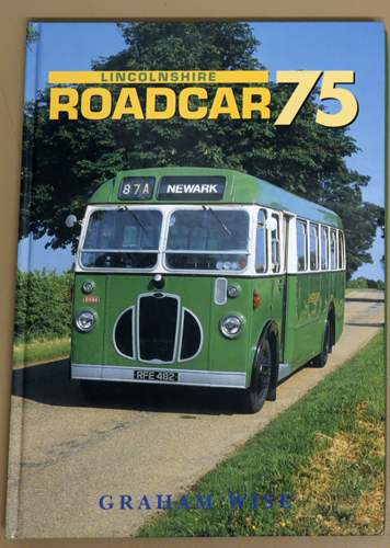 Image for Buses of Great Britain: Lincolnshire Roadcar 75