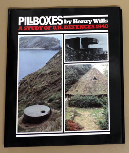 Image for Pillboxes. A Study of UK Defences 1940.