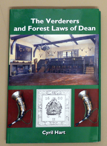 Image for The Verderers and Forest Laws of Dean (With Notes on the Deer and the Speech House Courtroom)