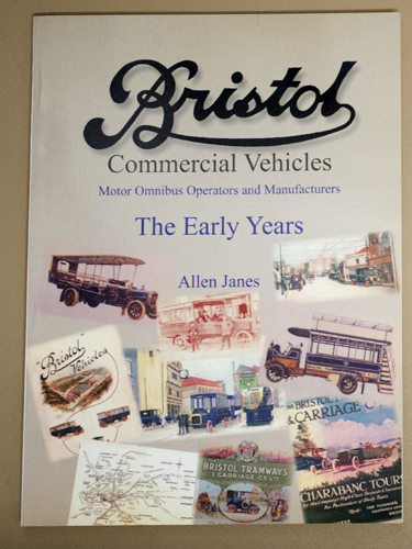 Image for Bristol Commercial Vehicles. Motor Omnibus Operators and Manufacturers. The Early Years