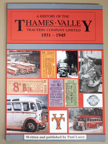 Image for A History of the Thames Valley Traction Company Limited: 1931 - 1945