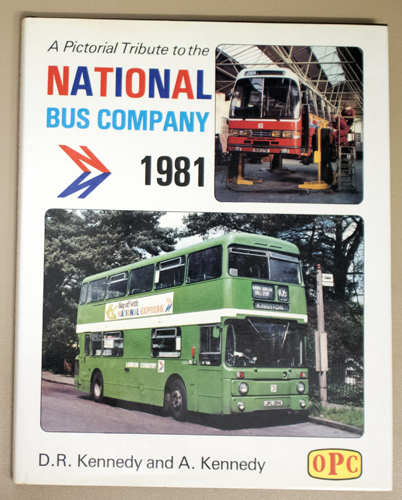 Image for A Pictorial Tribute to the National Bus Company 1981