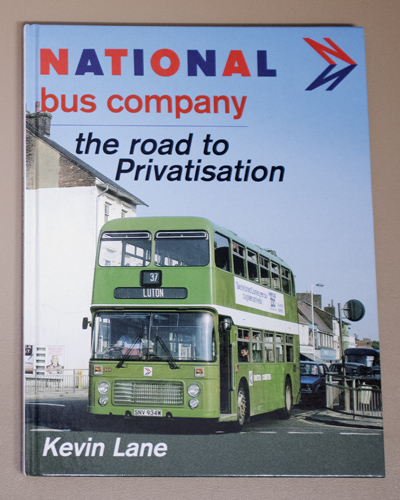 Image for National Bus Company: The Road to Privatisation