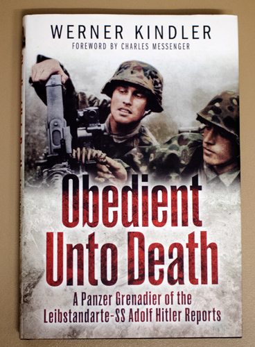 Image for Obedient Unto Death: A Panzer Grenadier of the Leibstandarte-SS Adolf Hitler Reports