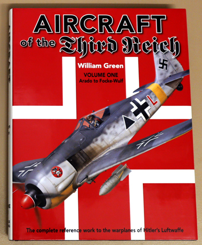 Image for Aircraft of the Third Reich Volume One: Arado to Focke-Wulf. The Complete Reference Work to the Warplanes of Hitler's Luftwaffe