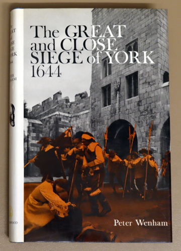 Image for The Great and Close Siege of York, 1644
