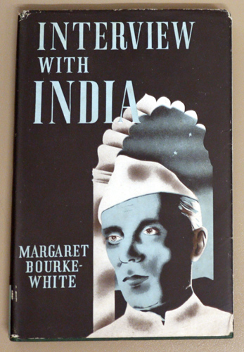 Image for Interview with India in the Words and Pictures of Margaret Bourke-White