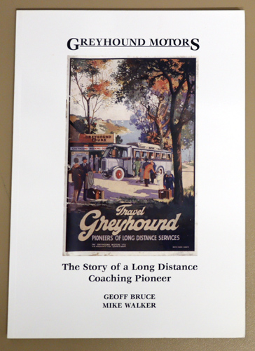 Image for Greyhound Motors: The Story of a Long Distance Coaching Pioneer