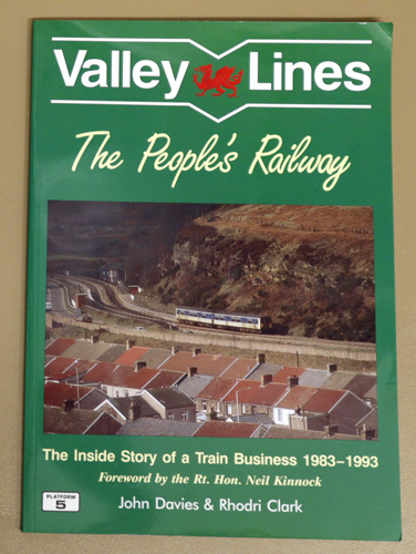 Image for Valley Lines: The People's Railway - The Inside Story of a Train Business 1983 - 1993