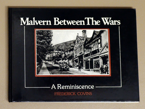 Image for Malvern Between the Wars: A Reminiscence