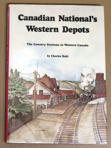 Image for Canadian National's Western Depots: The Country Stations in Western Canada