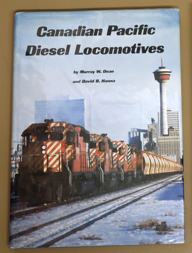 Image for Canadian Pacific Diesel Locomotives: The History of a Motive Power Revolution