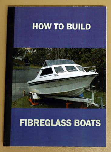Image for How To Build, Improve and Repair Fibreglass Boats