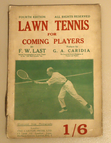 Image for Lawn Tennis for Coming Players. Fourth Edition