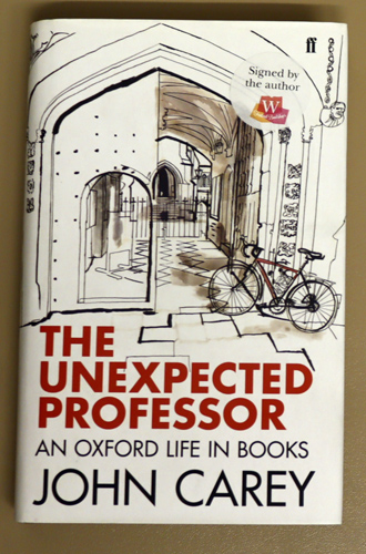 Image for The Unexpected Professor: An Oxford Life in Books