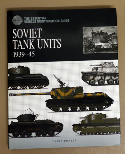 Image for The Essential Vehicle Identification Guide: Soviet Tank Units 1939 - 1945