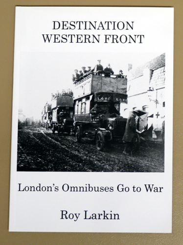 Image for Destination Western Front: London's Omnibuses Go to War