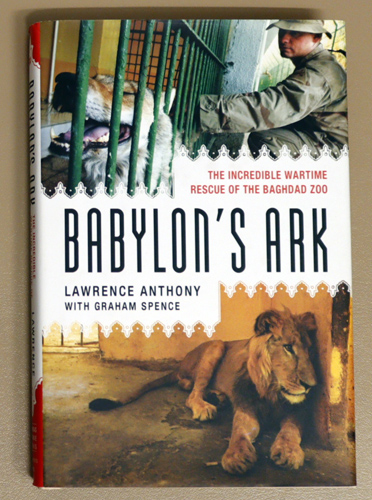 Image for Babylon's Ark: The Incredible Wartime Rescue of the Baghdad Zoo