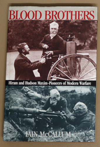 Image for Blood Brothers: Hiram and Hudson Maxim: Pioneers of Modern Warfare
