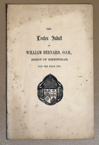 Image for The Lenten Indult of William Bernard, O.S.B., Bishop of Birmingham for the Year 1870