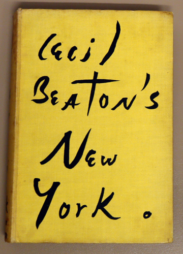 Image for Cecil Beaton's New York. Illustrated from Drawings By the Author and from Photographs By the Author and Others
