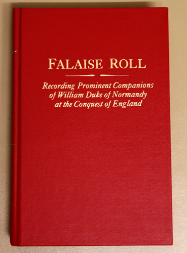 Image for Falaise Roll: Recording Prominent Companions of William Duke of Normandy at the Conquest of England