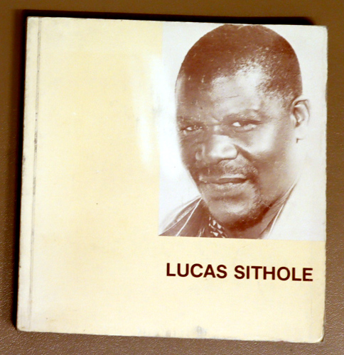 Image for Lucas Sithole, 1958 - 1979: A Pictorial Review of Africa's Major Black Sculptor