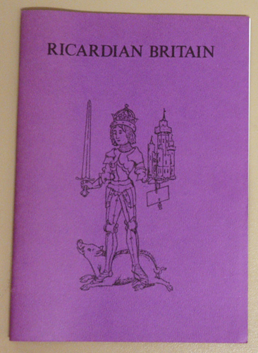 Image for Ricardian Britain: A Guide to Places Connected with Richard III