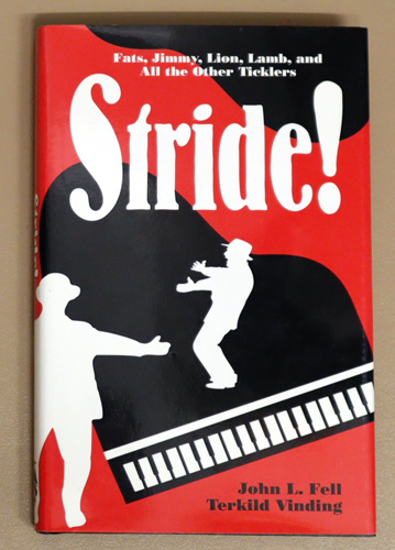 Image for Studies in Jazz Series No.31: Stride!: Fats, Jimmy, Lion, Lamb and All the Other Ticklers