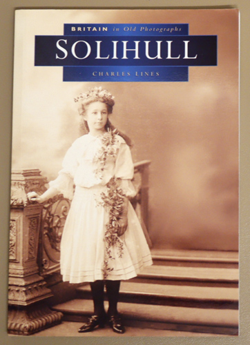 Image for Britain in Old Photographs: Solihull