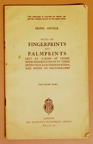 Image for Notes on Fingerprints and Palmprints, Left at Scenes of Crime, with Suggestions as to Their Detection and Preservation, and Notes on Photography