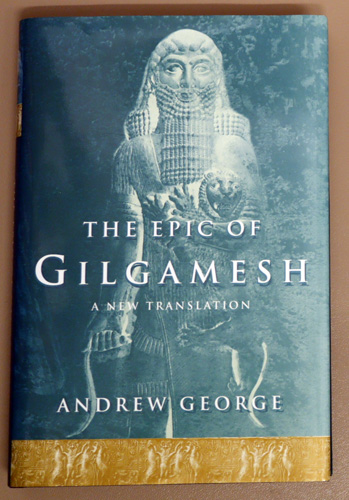 Image for The Epic of Gilgamesh: The Babylonian Epic Poem And Other Texts in Akkadian And Sumerian