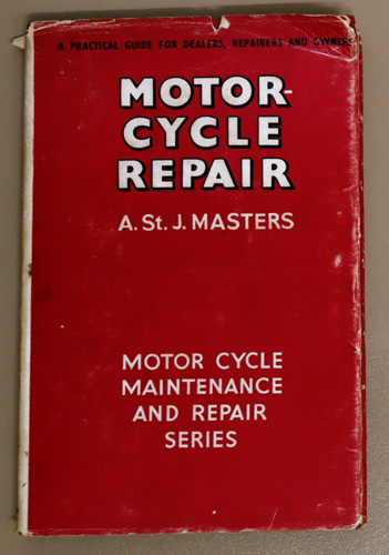 Image for Motor-Cycle Repair: A Practical Guide for Dealers, Repairers and Owners