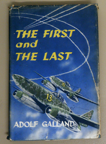 Image for The First and the Last: The German Fighter Force in World War II