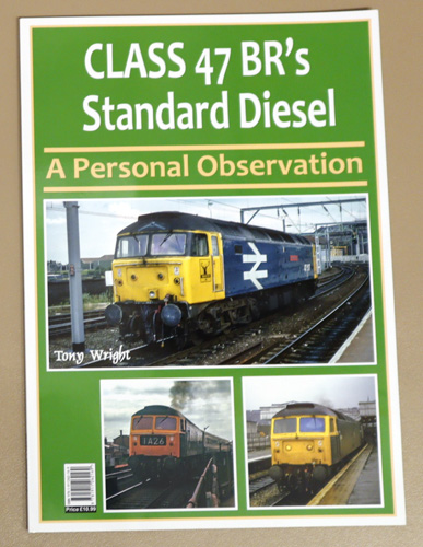 Image for Class 47: BR's Standard Diesel. A Personal Observation