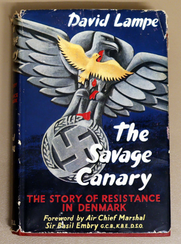 Image for The Savage Canary: The Story of Resistance in Denmark