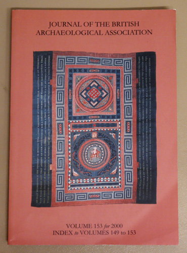 Image for Journal of the British Archaeological Association. Volume 153 for 2000. Index to Volumes 149 to 153.